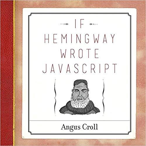 If Hemmingway Wrote JavaScript book cover