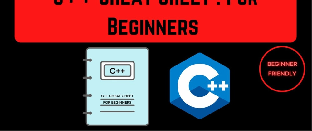 Cover image for C++ Cheat Sheet for Beginners 🔥