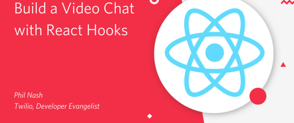 Cover image for Build a Video Chat with React Hooks
