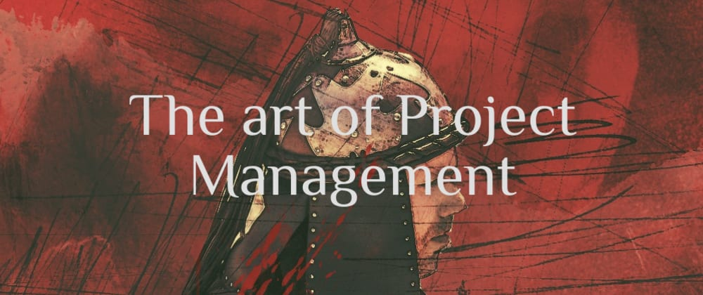 Cover image for The Art of Project Management - part 2