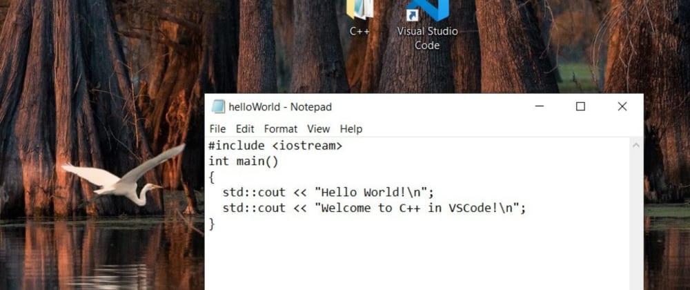 Cover image for Create a C++ program. Run in Visual Studio Code.