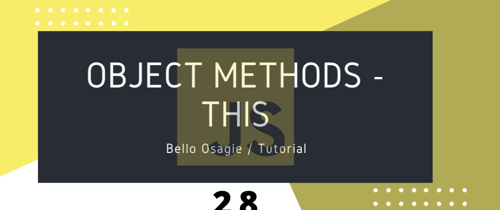 "Cover image for JavaScript ""this"" Object"