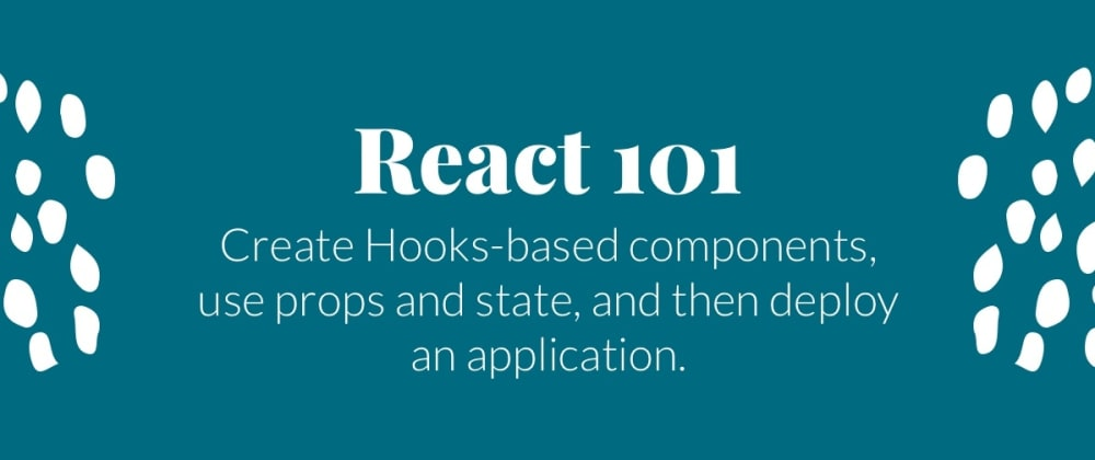 Cover image for A Complete Beginner's Guide to React: Hooks Edition