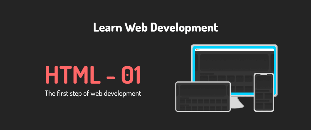 Cover image for Learn web development 01 - About HTML