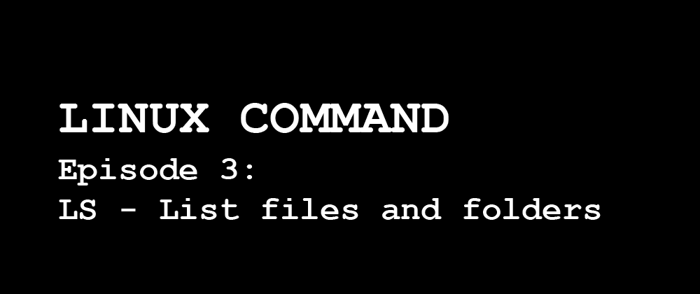 Cover image for LS Command