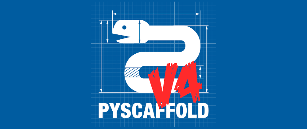 Cover image for PyScaffold 4.0 is here 🔥