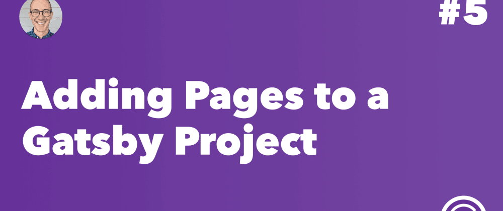 Cover image for Adding Pages to a Gatsby Project