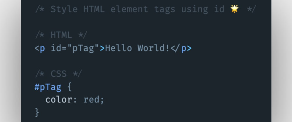 Cover image for How to style HTML elements tags using the id attribute in CSS?