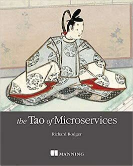 Richard Rodger — The Tao of Microservices