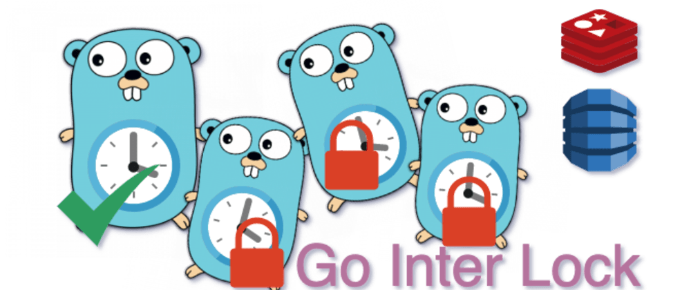 Cover image for Go Interval job timer, with centralized Lock for Distributed Systems