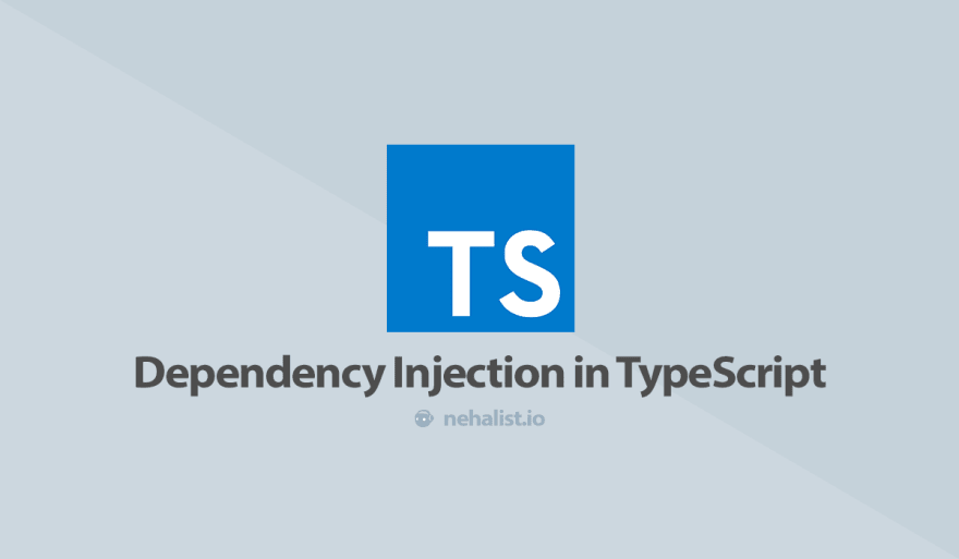 Dependency Injection in TypeScript