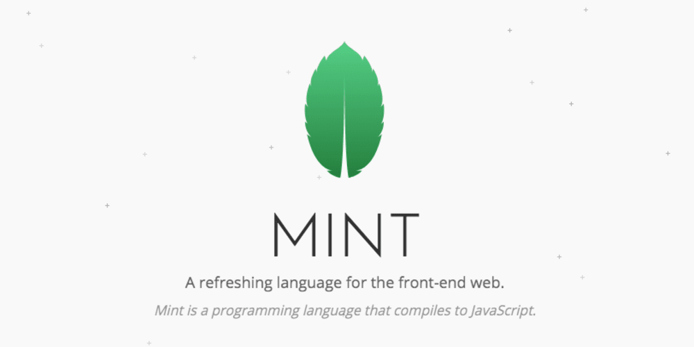 Mint - A refreshing programming language for the front-end