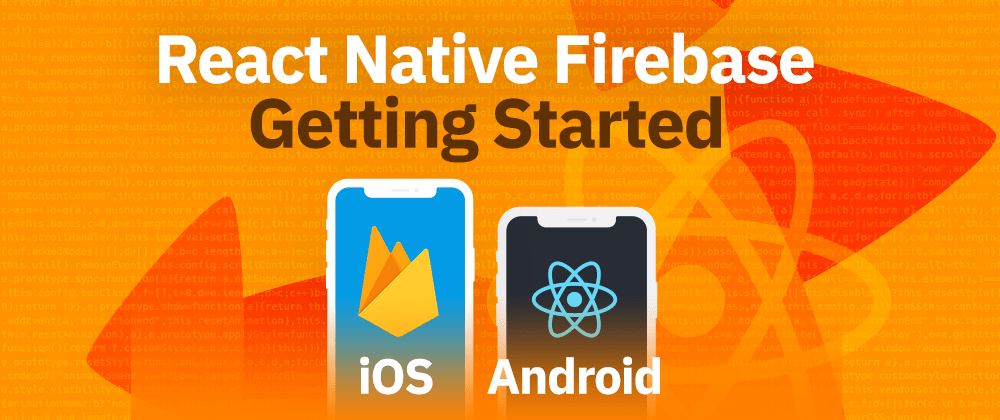 Cover image for React Native Firebase Tutorial