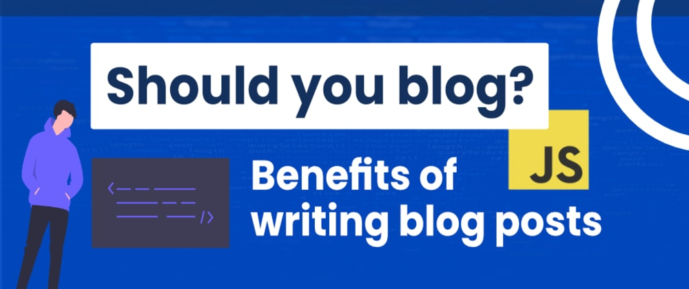 Cover image for Why I decided to start blogging and why we all should 🙌
