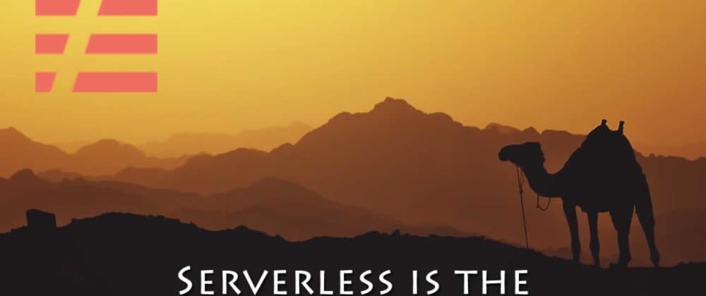 Cover image for Serverless is the Abstraction We Deserve