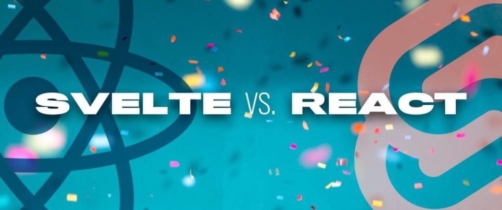 Cover image for Svelte vs. React: Differences When Building the Same Web App