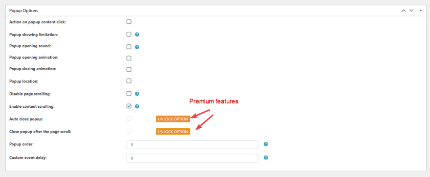 There are some premium features of Popup Builder