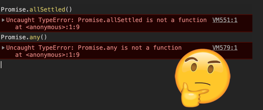 Cover image for What's wrong with Promise.allSettled() and Promise.any()❓