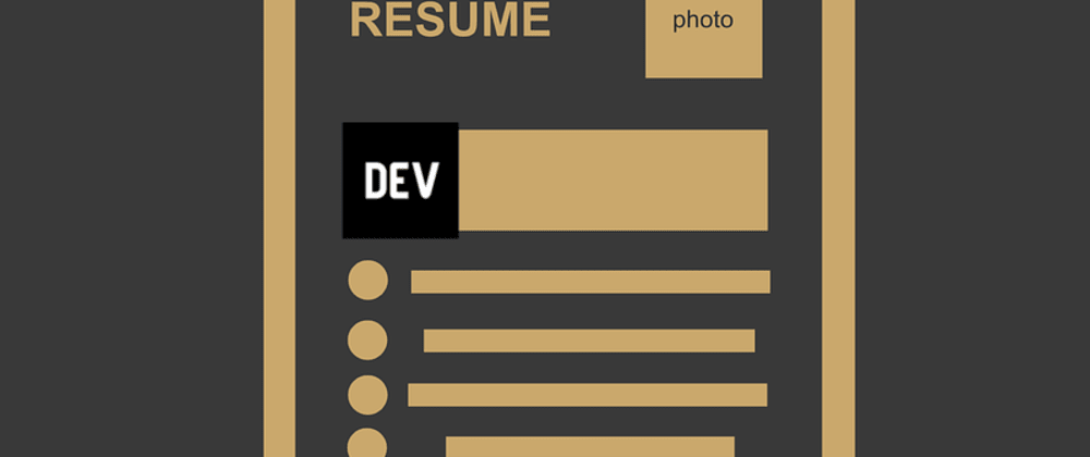 Cover image for Put dev.to on your resume!