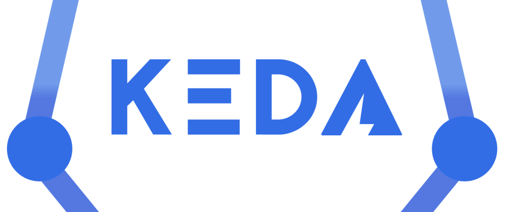 Cover image for Horizontal Autoscaling in Kubernetes #3 – KEDA