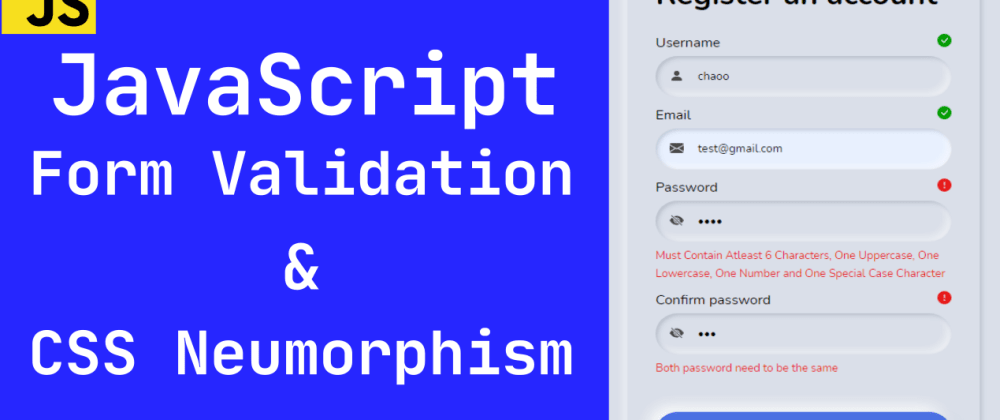 Cover image for JavaScript Form Validation and CSS Neumorphism (Video Tutorial)