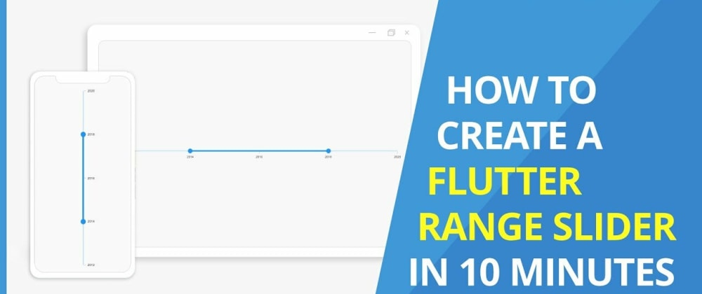 Cover image for How to Create a Flutter Range Slider in 10 Minutes