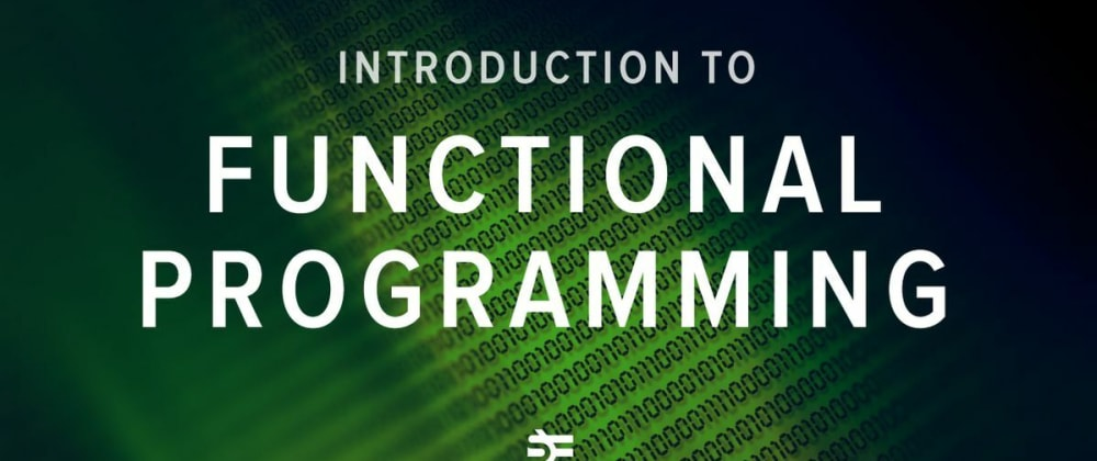 Cover image for Introduction to Functional Programming