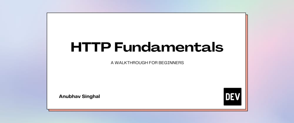 Cover Image for HTTP Fundamentals