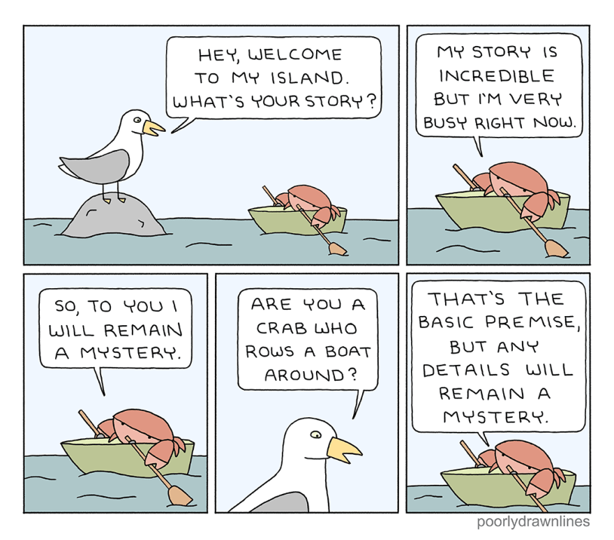 """A seagull and crab discuss the crab's mysterious journey in a small row boat, ending with """"any details will remain a mystery."""""""