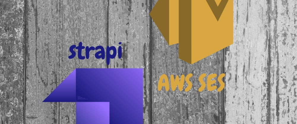 Cover image for How to setup AWS SES email provider in your Strapi app