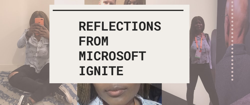 Cover image for Reflections from Microsoft Ignite 2019