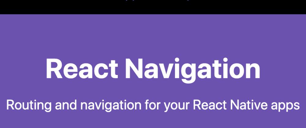 Cover image for Change stacks in react-navigation v5