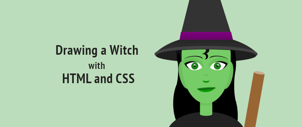 Cover image for Drawing a Witch with HTML and CSS