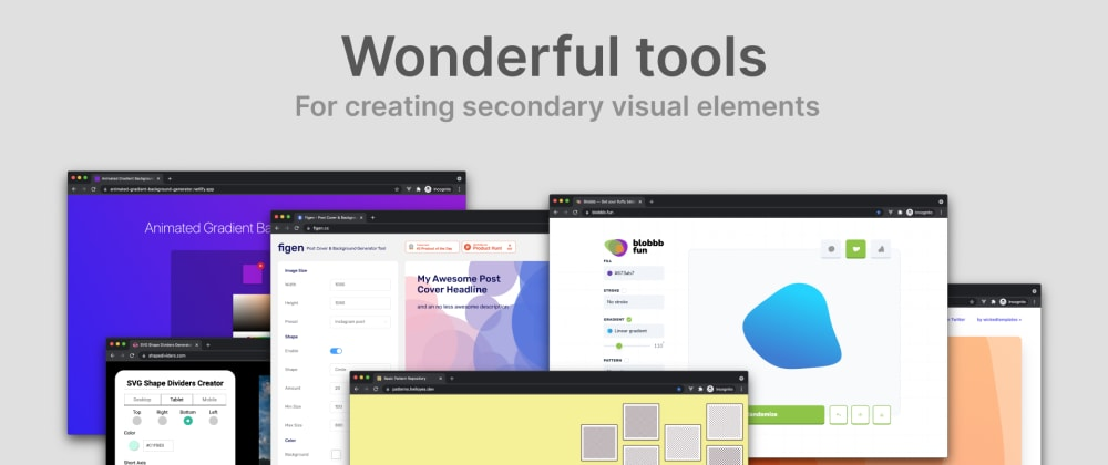 Cover Image for 🌈 Wonderful tools for creating secondary visual elements for your website