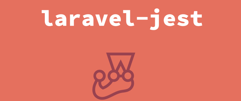 Cover image for Setting up Jest in a Laravel project