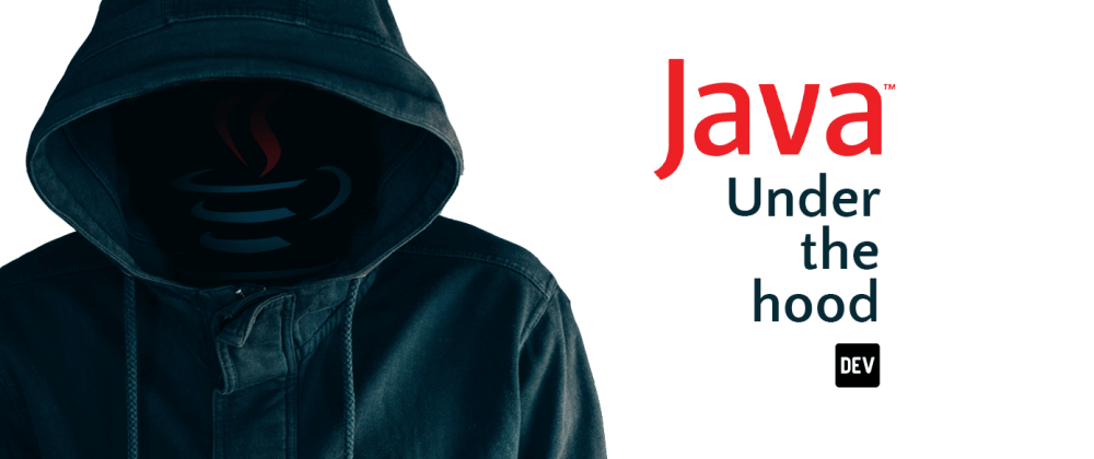 Cover image for Java Under the Hood