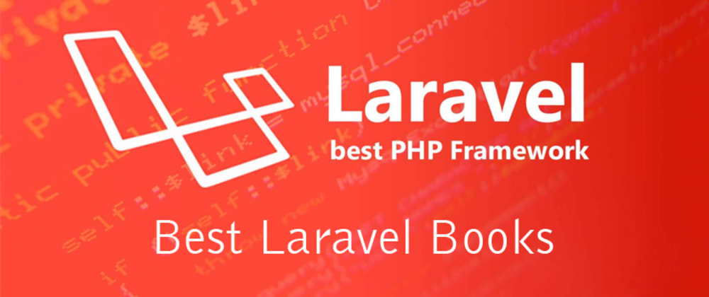 Cover image for 12 Best Laravel Books Developer Should Read