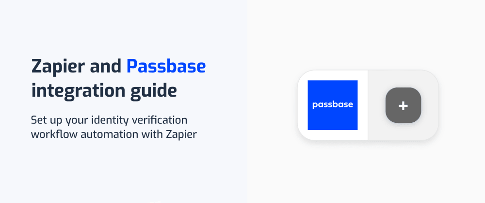 Cover image for Zapier and Passbase integration guide