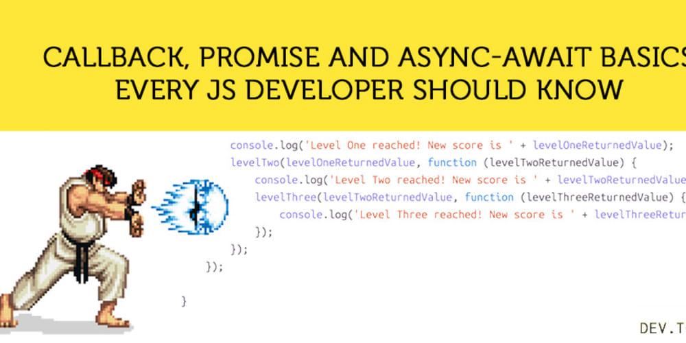 Async programming basics every JS developer should know - DEV