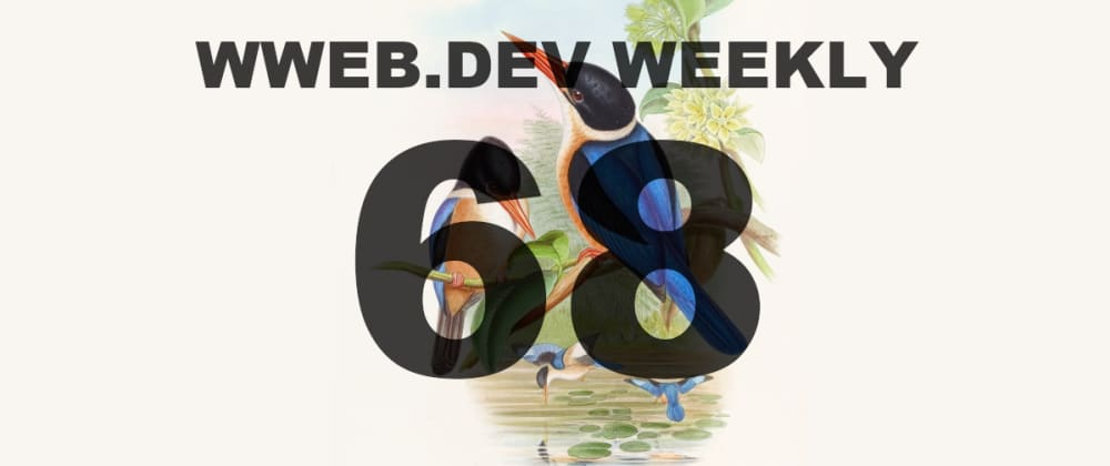Cover image for Weekly web development resources #68