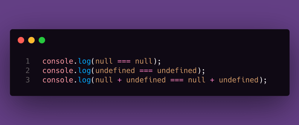 Cover image for JS Test #10: null + undefined