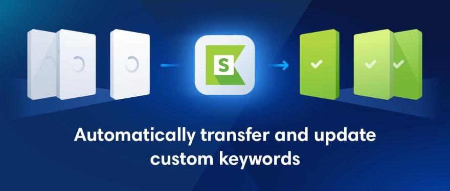 Custom Keywords Refactoring Katalon Studio 7