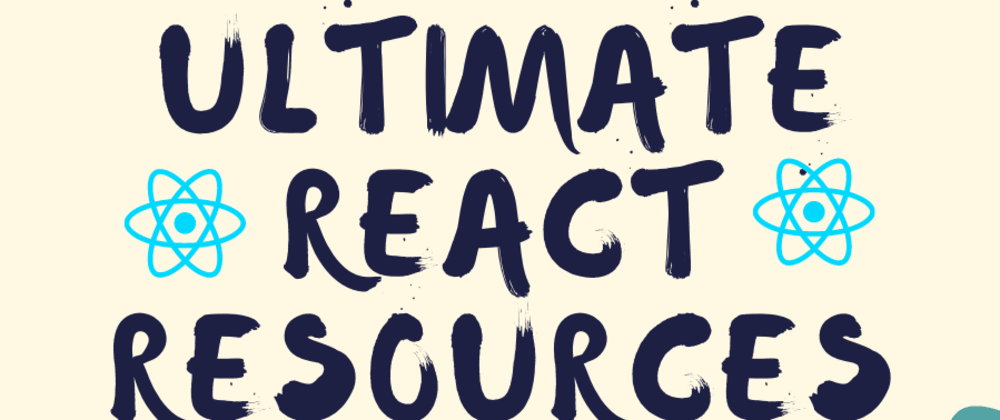 Cover Image for Free ultimate React resources. Zero to Hero in React