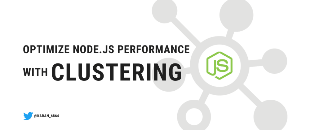 Cover image for Optimize Node.js performance with clustering