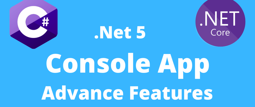 Cover image for .NET 5 Console App with Dependency Injection, Serilog Logging, and AppSettings