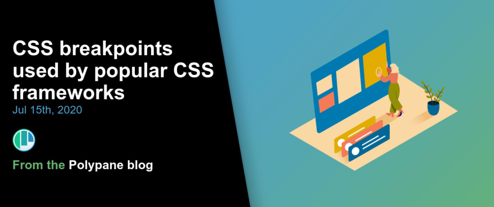 Cover image for CSS breakpoints used by popular CSS frameworks