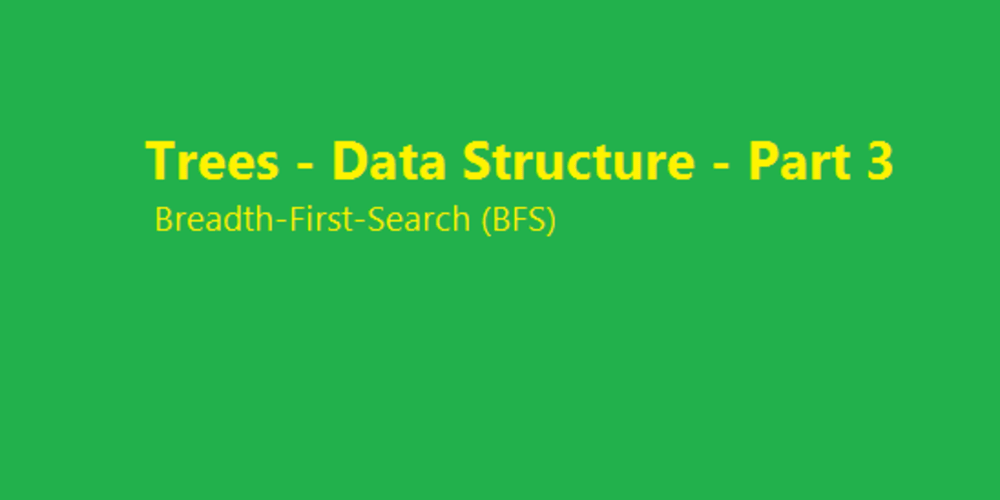 Breadth-First-Search (BFS) - Part 3 - DEV Community 👩 💻👨 💻