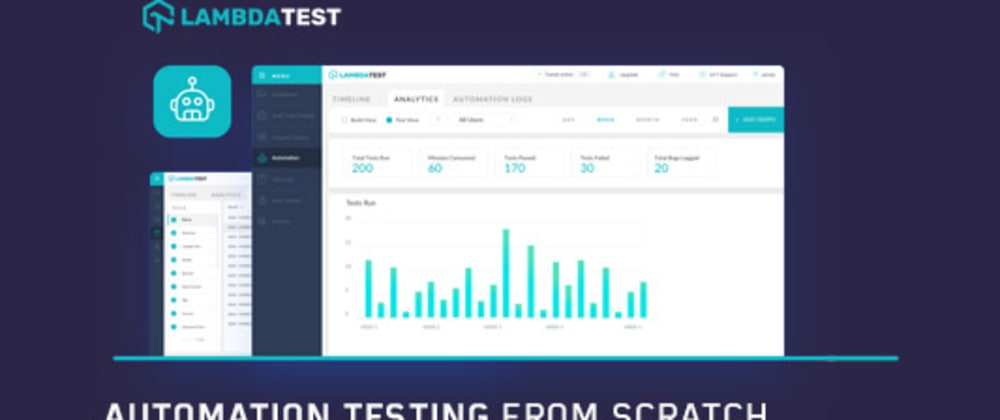 Cover image for Starting Automation Testing From Scratch? Here Is What You Need To Know!
