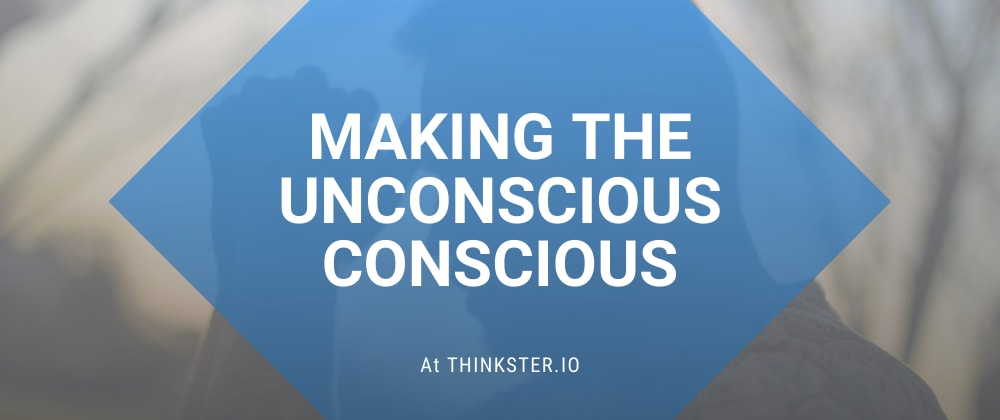 Cover image for Making the Unconscious Conscious