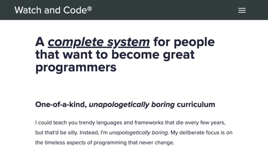 """The design of the Watch and Code website is deceptively simple: plain black-and-white, and a bold claim that this learning platform aims to be """"unapologetically boring""""."""